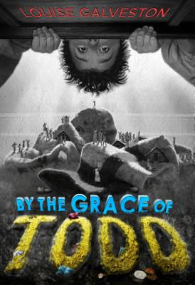 By the Grace of Todd Cover Image