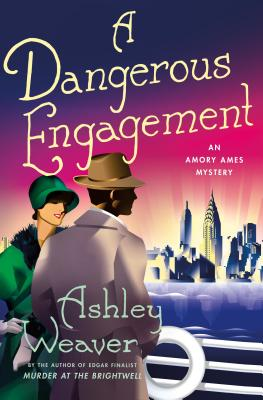 A Dangerous Engagement: An Amory Ames Mystery Cover Image