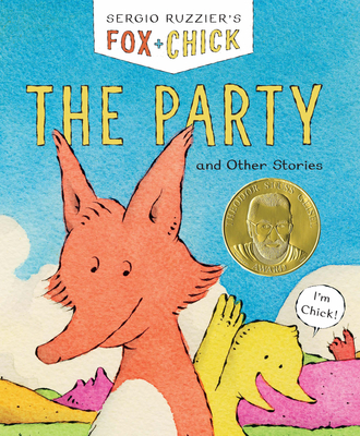 Fox & Chick: The Party: and Other Stories Cover Image