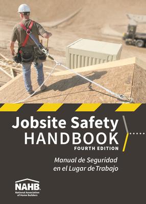 NAHB Jobsite Safety Handbook, English-Spanish, Fourth Edition Cover Image