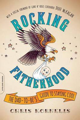 Rocking Fatherhood: The Dad-to-Be's Guide to Staying Cool Cover Image