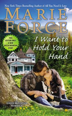 I Want to Hold Your Hand (A Green Mountain Romance #2) Cover Image