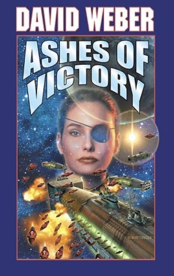 Ashes of Victory (Honor Harrington #9) Cover Image