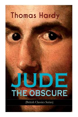 JUDE THE OBSCURE (British Classics Series): Historical Romance Novel Cover Image