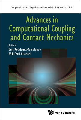 Advances in Computational Coupling and Contact Mechanics (Computational and Experimental Methods in Structures #11) Cover Image