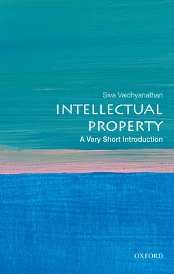 Intellectual Property: A Very Short Introduction (Very Short Introductions) Cover Image