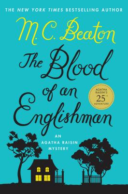 The Blood of an Englishman (Agatha Raisin) Cover Image