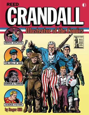 Reed Crandall: Illustrator of the Comics Cover Image