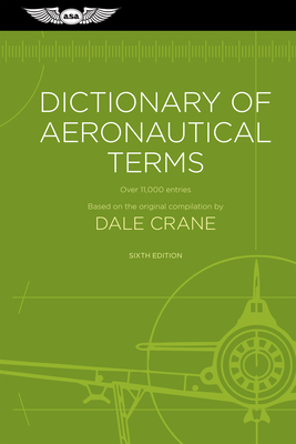 Dictionary of Aeronautical Terms: Over 11,000 Entries Cover Image