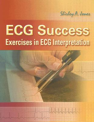 ECG Success: Exercises in ECG Interpretation Cover Image