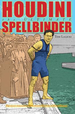 Houdini: The Ultimate Spellbinder Cover Image