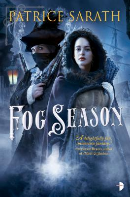 Fog Season: A Tale of Port Saint Frey (Tales of Port Saint Frey #2) Cover Image
