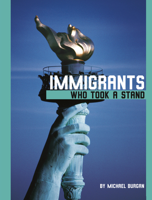 Immigrants Who Took a Stand Cover Image