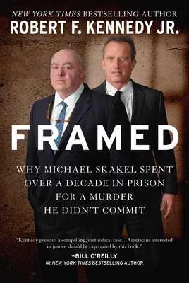 Framed: Why Michael Skakel Spent Over a Decade in Prison for a Murder He Didn't Commit Cover Image