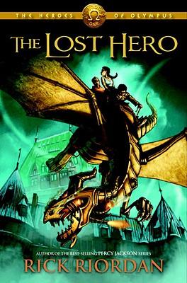 The Heroes of Olympus, Book One: The Lost Hero: The Heroes of Olympus, Book One Cover Image
