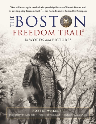 The Boston Freedom Trail: In Words and Pictures Cover Image