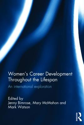 Women's Career Development Throughout the Lifespan: An international exploration Cover Image
