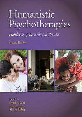 Humanistic Psychotherapies: Handbook of Research and Practice Cover Image