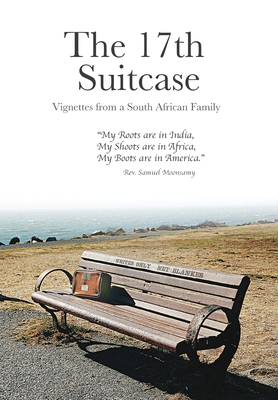 The 17th Suitcase: Vignettes from a South African Family Cover Image