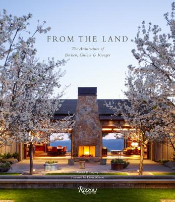 From the Land: Backen, Gillam, & Kroeger Architects Cover Image