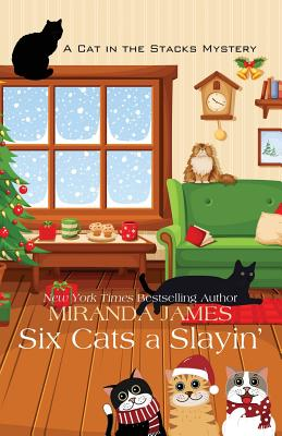Six Cats a Slayin' (Cat in the Stacks Mystery) Cover Image