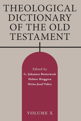 Theological Dictionary of the Old Testament: Volume X Cover Image