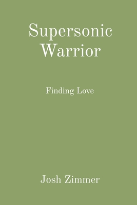 Supersonic Warrior: Finding Love Cover Image