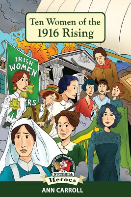 Ten Women of the 1916 Rising Cover Image