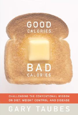 Good Calories, Bad Calories Cover