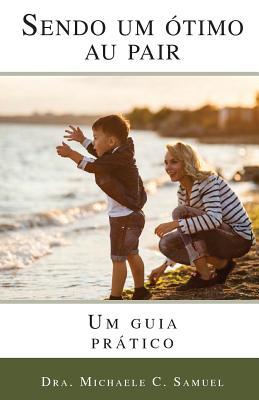 Sendo um Otimo Au Pair: Um guia pratico Cover Image