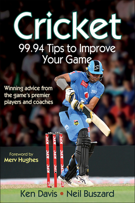 Cricket: 99.94 Tips to Improve Your Game Cover Image