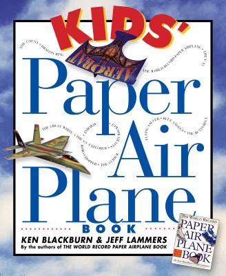 Kids' Paper Airplane Book [With Full-Color Poster of an Airport] Cover Image