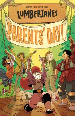 Lumberjanes Vol. 10: Parents' Day Cover Image