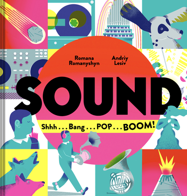 Sound: Shhh . . . Bang . . . POP . . . BOOM! Cover Image