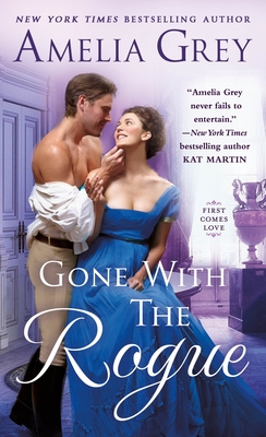 Cover for Gone With the Rogue (First Comes Love #2)