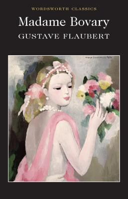 Madame Bovary (Wordsworth Classics) Cover Image
