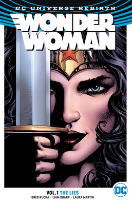Wonder Woman Vol. 1: The Lies (Rebirth) Cover Image
