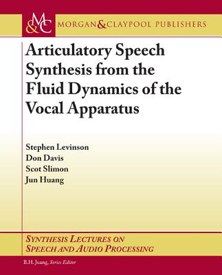 Articulatory Speech Synthesis from the Fluid Dynamics of the Vocal