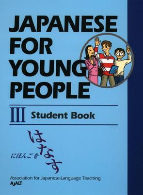 Japanese for Young People III: Student Book (Japanese for Young People Series #5) Cover Image