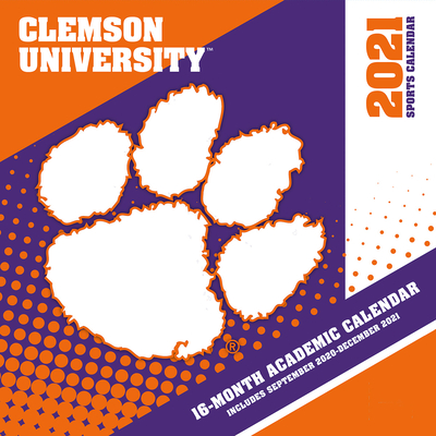 Clemson Tigers 2021 12x12 Team Wall Calendar Cover Image