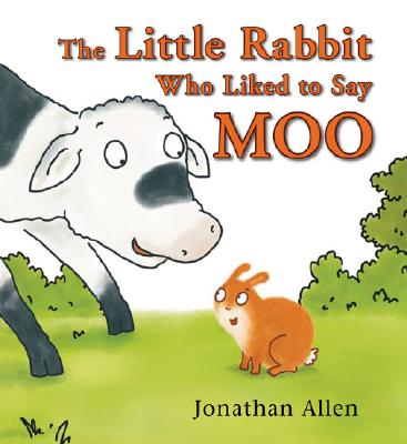 The Little Rabbit Who Liked to Say Moo Cover
