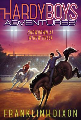 Showdown at Widow Creek (Hardy Boys Adventures #11) Cover Image