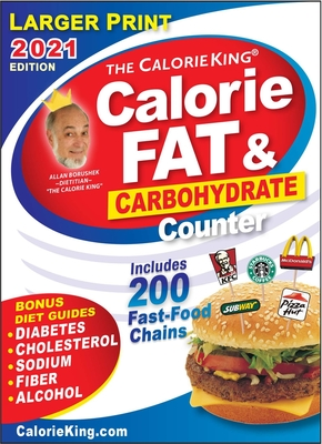 CalorieKing 2021 Larger Print Calorie, Fat & Carbohydrate Counter Cover Image