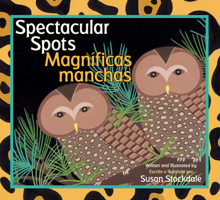 Spectacular Spots / Magnificas Manchas Cover