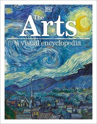 The Arts: A Visual Encyclopedia Cover Image