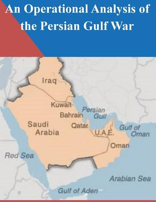 An Operational Analysis of the Persian Gulf War Cover Image