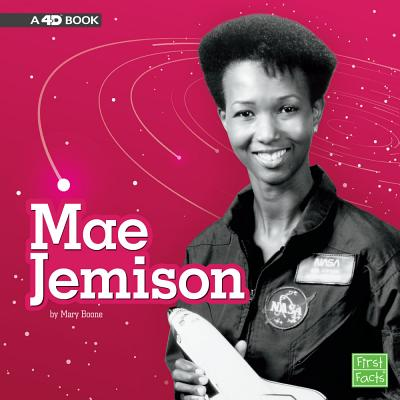 Mae Jemison: A 4D Book (Stem Scientists and Inventors) Cover Image