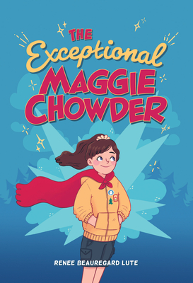 The Exceptional Maggie Chowder Cover Image