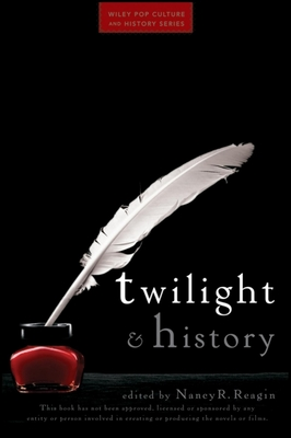 Twilight and History (Wiley Pop Culture and History) Cover Image