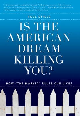 Is the American Dream Killing You? Cover